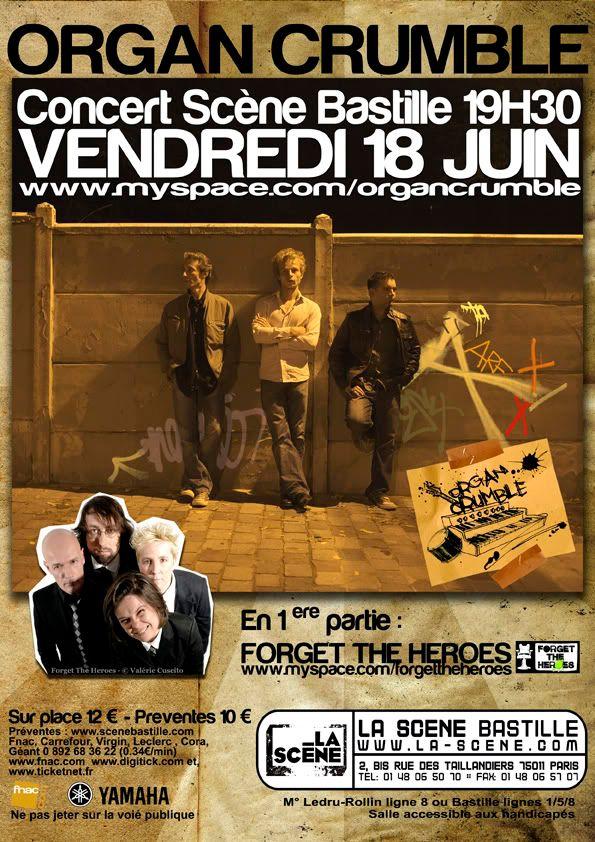 18/06: ORGAN CRUMBLE + FORGET THE HEROES @La Scène Bastille 2010-06-18-SceneBastille