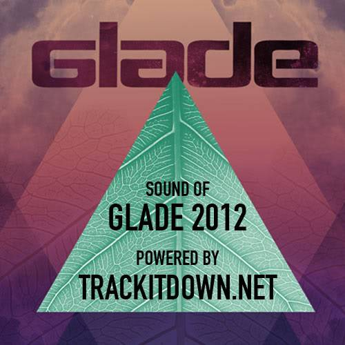 *GLADE FESTIVAL LAUNCH FREE ALBUM FT A SELECTION OF ARTISTS* Trackitdown-1