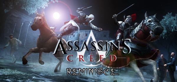 Assassins Creed Reminisce
