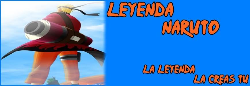 LA LEYENDA DE NARUTO