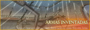 Foro gratis : Naruto Shippuden Armasinventadas