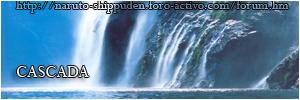 Foro gratis : Naruto Shippuden Cascada