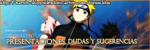 Foro gratis : Naruto Shippuden Presentacionesdudasysugerencias