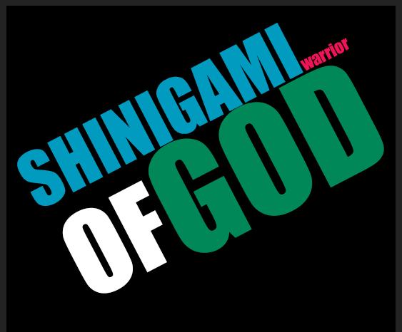 (Shinigami Warrior of God)