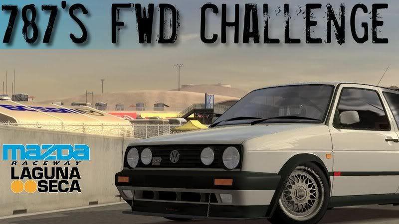 787's Laguna Seca FF Challenge!! Come check it out! AD4