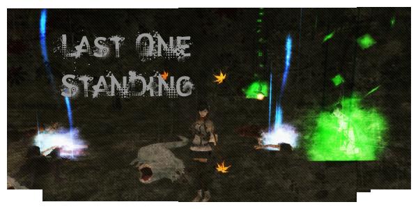 Last One Standing (A Highbie Event) Lastonestanding