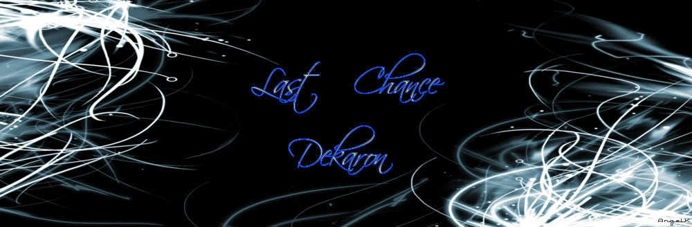 Last Chance Dekaron