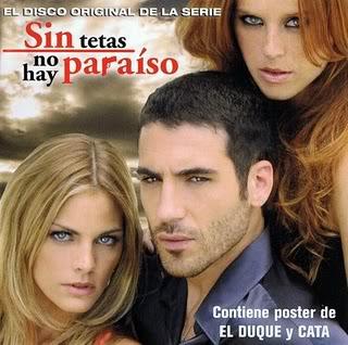 Sin Tetas no hay Paraiso - epizode sa prevodom Bso-SintetasNoAhyParaiso-2008-front