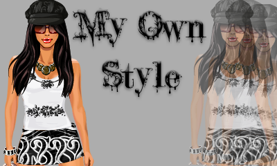 My own style.