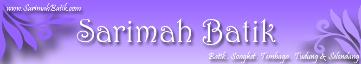 Sarimah Batik : Batik-Songket-Tembaga-Kraftangan Head