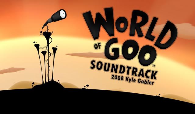 tổng hợp game độc nè  WorldOfGooSountrack