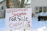 Funny Signs - (READ FIRST POST FOR DIRECTIONS!) Th_cheap_snowman