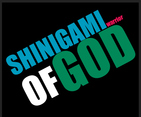 (Shinigami Warrior of God)