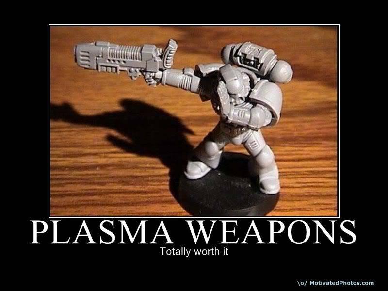 Plasma desmotivador... Plasmaweapons