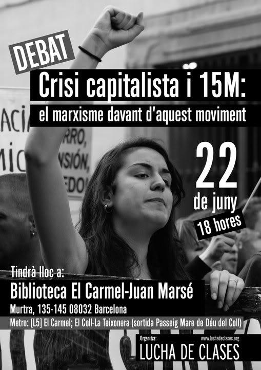Debate marxista sobre el 15M(Barcelona) 262782_154713974598411_100001794279080_309085_2920063_n