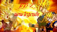 DBZ: New Legends.