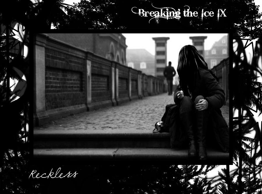 ..:: Breaking the Ice - Cap. IX ::.. Reckless - Pg 18 Reckless-1