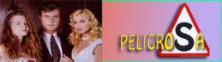 Peligrosa (1994-1995)