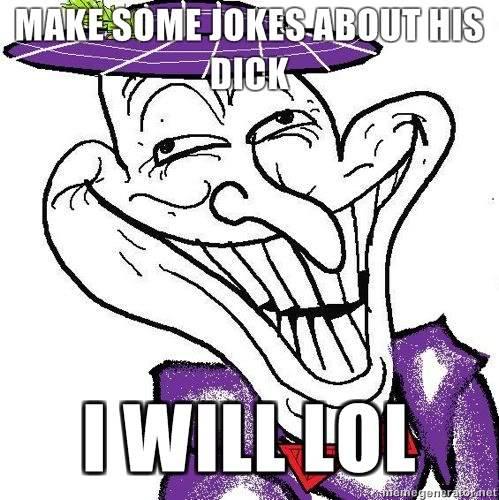 Akon vs Jinzo - Page 3 Make-some-jokes-about-his-dick-I-will-LOL