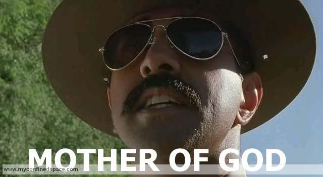 The Official I am the only person online thread - Page 4 Mother-of-god-super-troopers