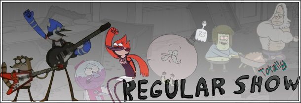 Totally Regular Show!