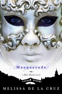 Blue Bloods-Melissa de la cruz Masquerade