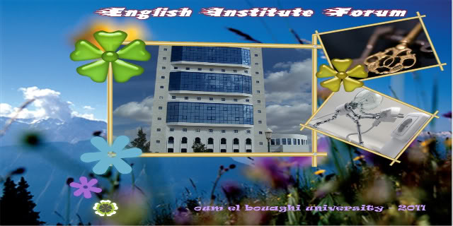 english Institute of Larbi ben Mhidi University -Oum el bouaghi-