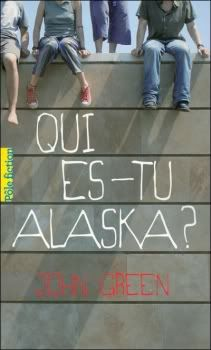 Qui es-tu Alaska ? Alaska
