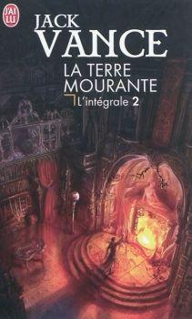 La Terre mourante, L'intégrale Tome 2 : Cugel Saga ; Rhialto le Merveilleux Couv48316024_zpsef6b5ea9