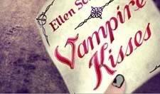 Vampire Kisses.