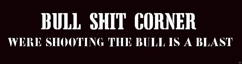 BullShit Corner