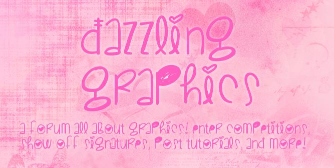 Dazzling Graphics