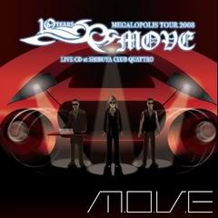 M.o.v.e [Move] Complete Discography Move10YEARSANNIVERSARYMEGALOPOLISTO
