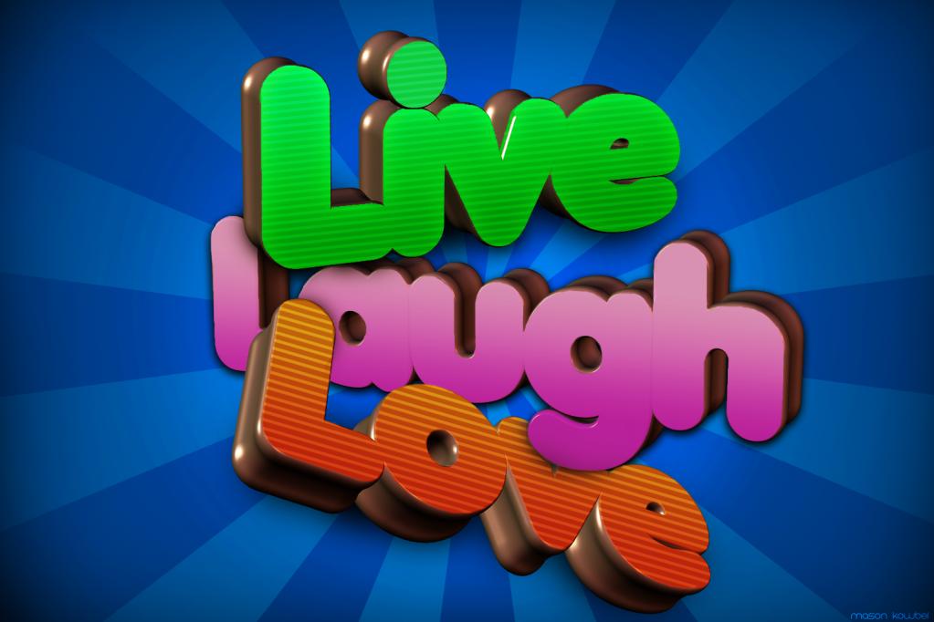 [Gfx] Live, Laugh, Love --School Project-- Livelaughlove2
