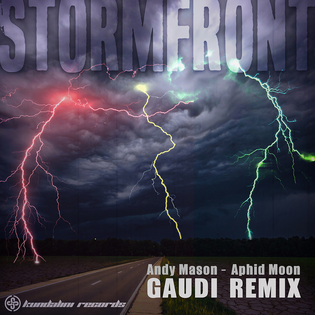 STORMFront (GAUDI REMIX) Andy Mason and Aphid Moon Stormfront_Gaudi_Remix_Ingrooves1200x1200