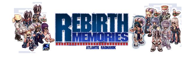Rebirth Memories