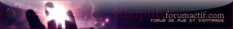 Xixi'pub © Forum de Pub et d'Entraide Bannire468x60xixipub