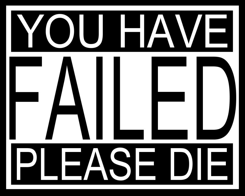 EU DIGO HEY,EU DIGO HOU, HEI HIOU You-have-failed-please-die
