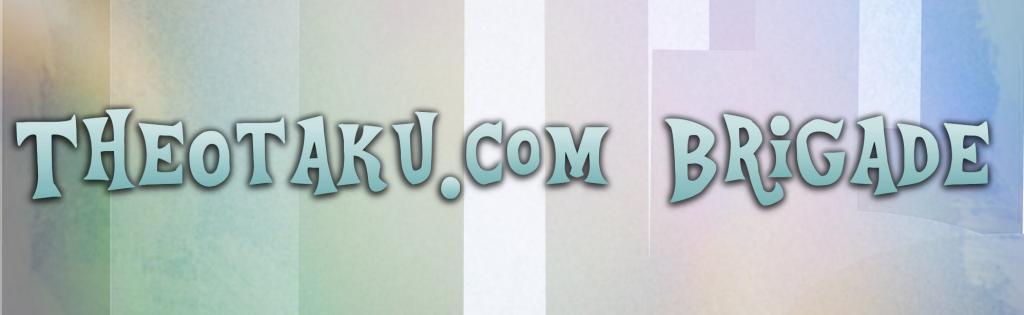 TheOtaku.com Brigade