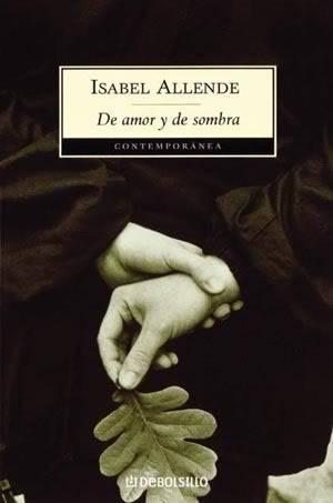 DE AMOR Y DE SOMBRA (Isabel Allende) De_amor_y_de_sombra