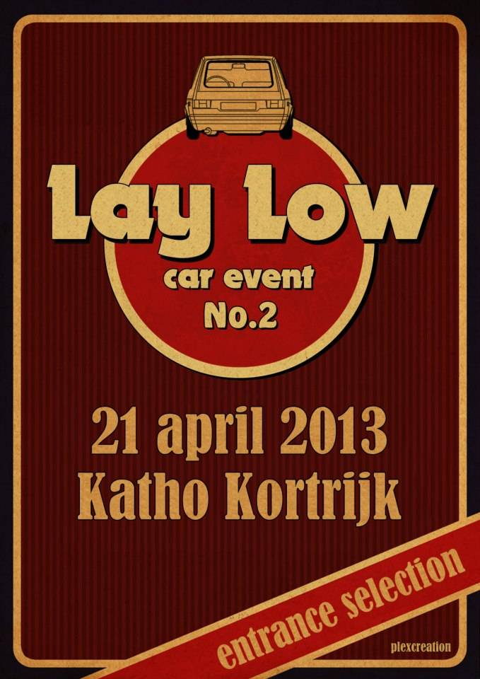Lay Low No.2 - 21 avril 2013 - Coutrai (B) 30776_482511125103429_423795132_n