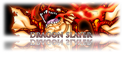 EVENTO - DRAGON SLAYER! DS-a-chegada