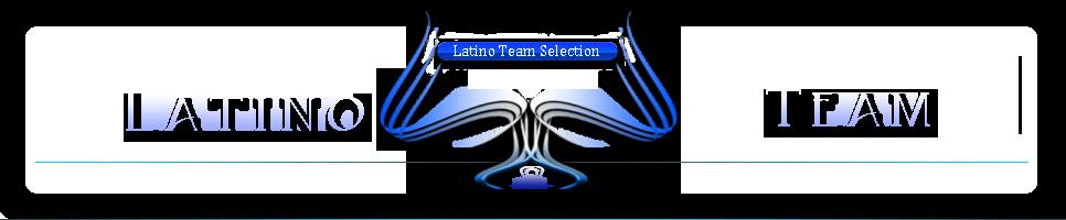 ★LT★ Latino Team