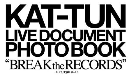 KAT-TUN live Document BREAK-the-RECORDS