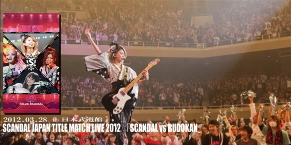 SCANDAL JAPAN TITLE MATCH LIVE 2012 「SCANDAL vs BUDOKAN」 - Page 2 R324345g