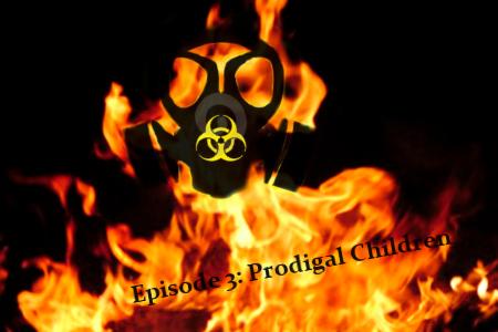Episode 3: Prodigal Children E3PCBanner