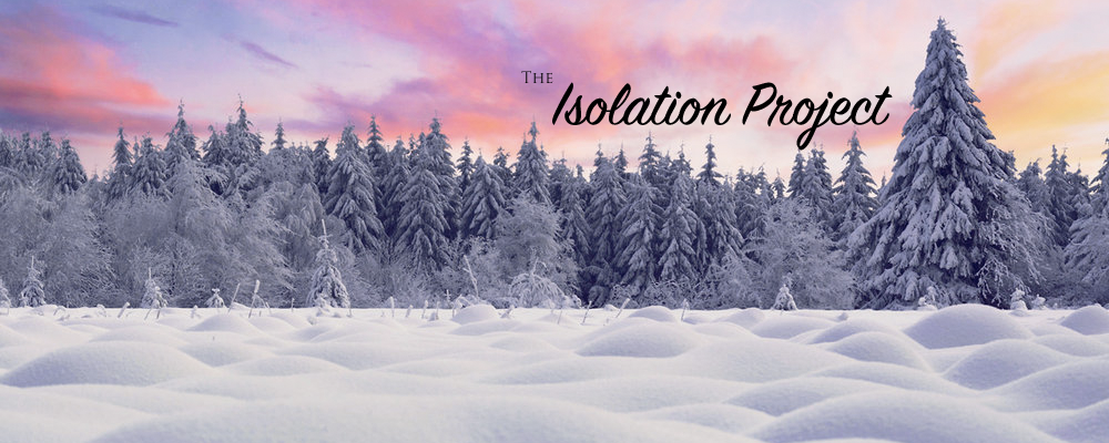 The Isolation Project