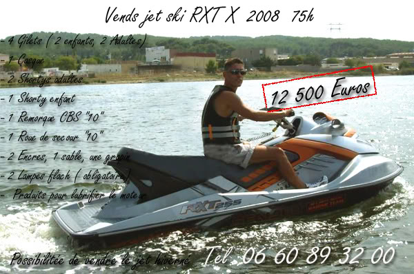 Vends RXT X  2008  75h  Ventedujet
