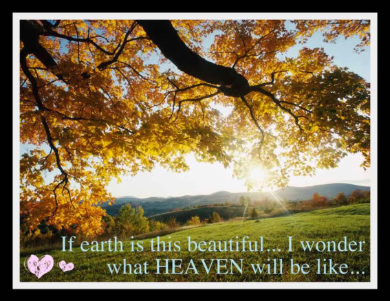 Selected Art, Music, Pictures, Videos & Quotes to Illustrate What Heaven Will Be Like! AutumnLeaves2