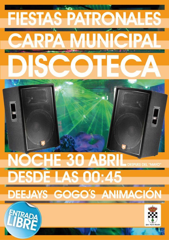 Nuevo Baztán: Discoteca en Carpa Municipal Cartel_discoteca_30abril2011